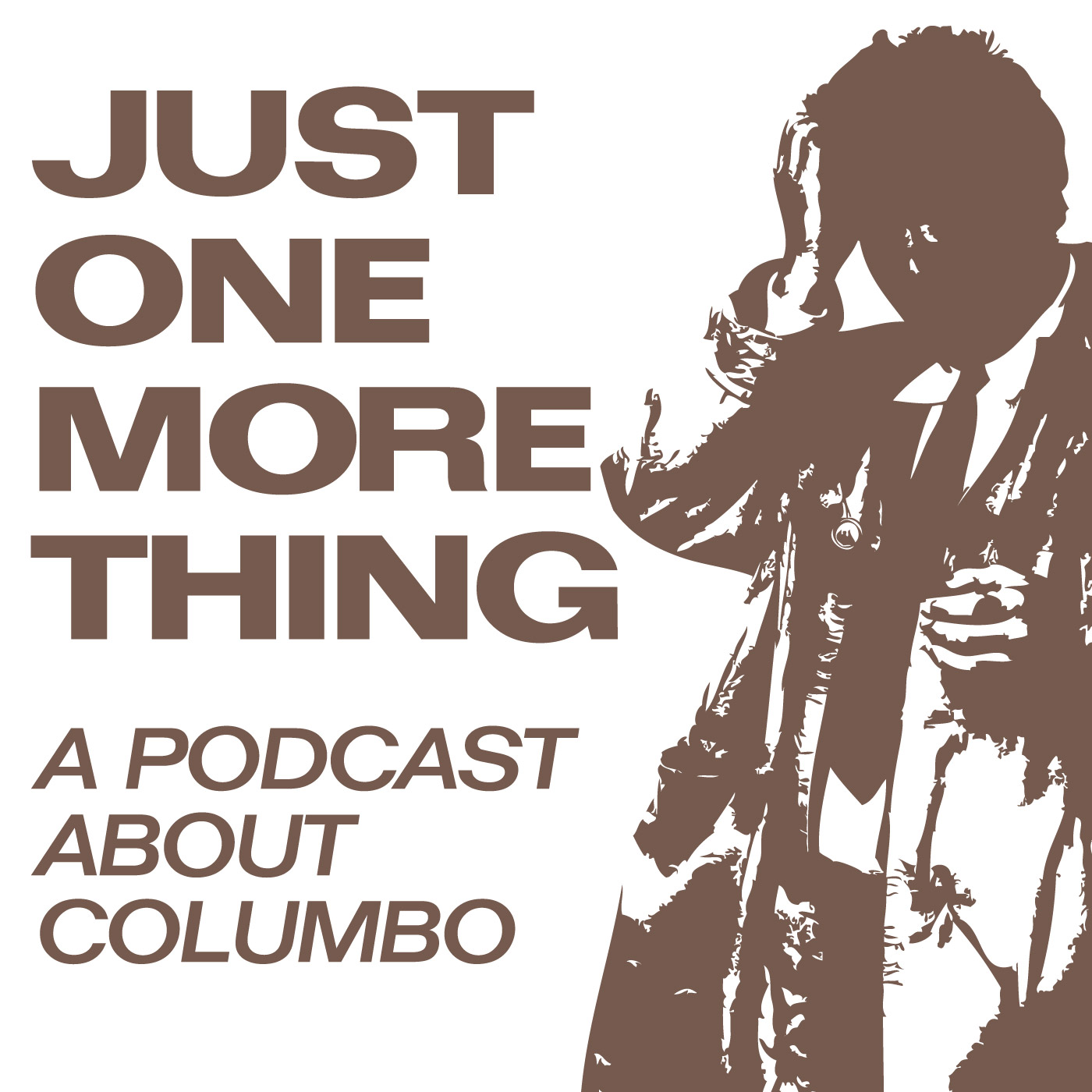 Just One More Thing: A Podcast About Columbo
